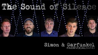 The Sounds of Silence/Hey You - Simon & Garfunkle/Pink Floyd (Face Vocal Band Cover)