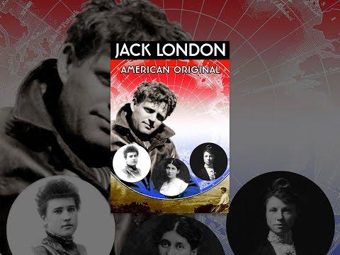 Jack London: American Original