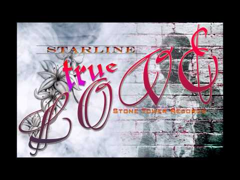 Starline - True Love (True Love Riddim) | May 2014