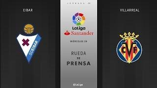 Rueda de prensa Eibar vs Villarreal