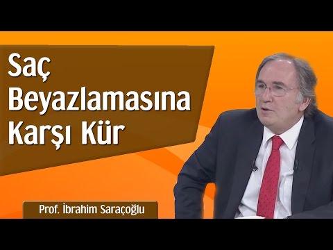 Saç Beyazlamasına Karşı Kür | Prof. İbrahim Saraçoğlu