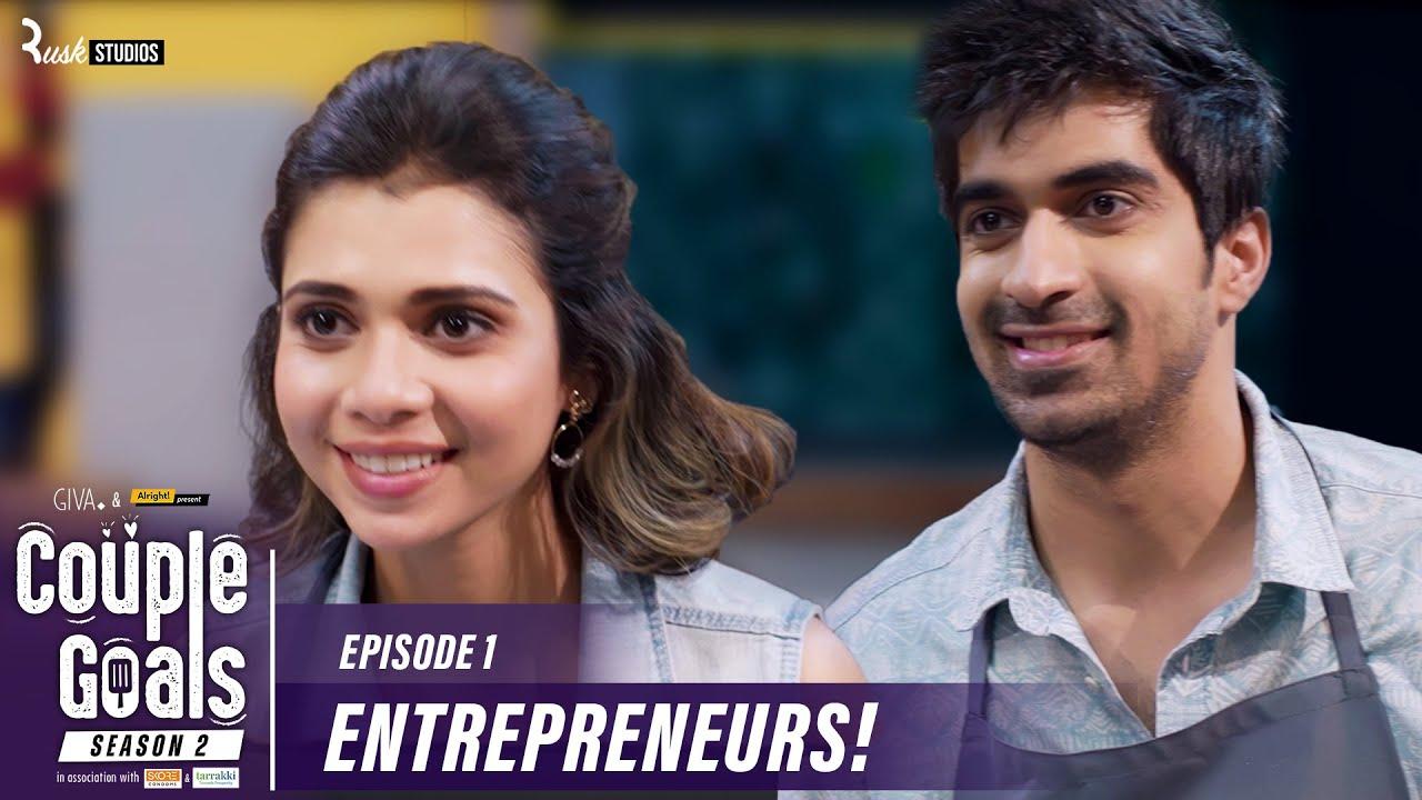 Couple Goals S2   Ep 1/3: Push It Harder   Mini Web Series   Shreya Gupto & Keshav Sadhna   Alright!