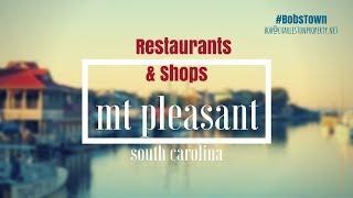 Mt. Pleasant, SC Restaurants and Shops - Mt. Pleasant,SC