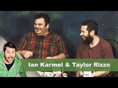 Ian Karmel & Taylor Rizzo | Getting Doug with High