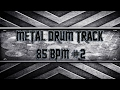 Download Easy Metal Drum Track 85 BPM (HQ,HD) MP3 song and Music Video