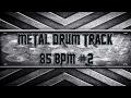Easy Metal Drum Track 85 BPM (HQ,HD)