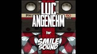 Luc Angenehm - Smile This Mixtape # 12