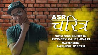 RAP BY- ASR LYRICS- ASR MUSIC PRODUCED & MIXED BY RITWEEK KALESHWAR...