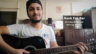 Kuch Toh Hai Do Lafzon Ki Kahaani Armaan Malik Cover by Shubham Singh