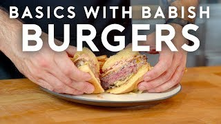 Burgers | Basics with Babish