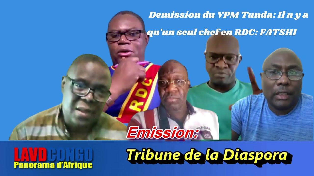 Infos RDCongo-Tribune de la Diaspora: Demission du VPM Tunda: Il y a un seul chef en RDC: FATSHI