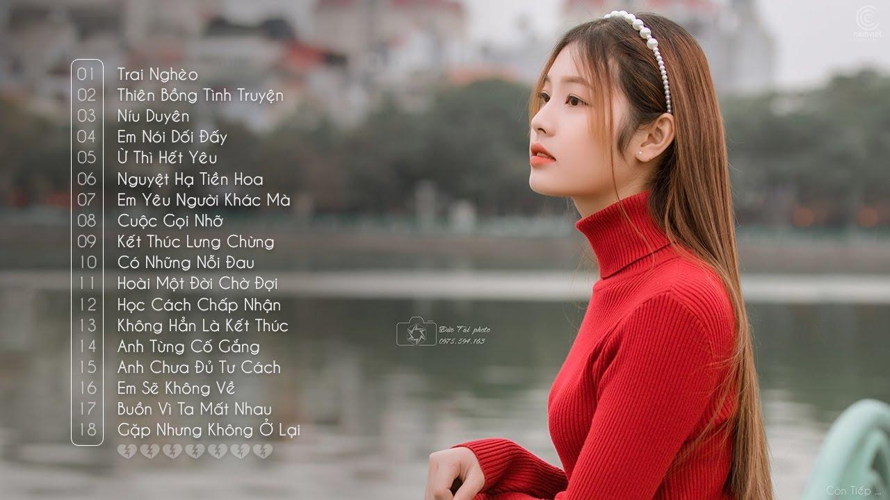Nhạc Trẻ Mới Hay Nhất 2021 - Thiên Bồng Tình Truyện, Níu Duyên -Liên Khúc Nhạc Trẻ Hay Nhất Hiện Nay