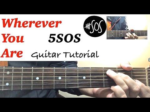Wherever You Are  5SOS  GUITAR TUTORIAL Easy Chords Lesson