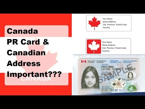 What is PR card?/Why Canadian Address is important at the time of landing for your PR card?