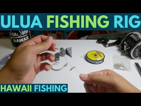 Hawaii Fishing: Ulua Fishing Rig Tutorial