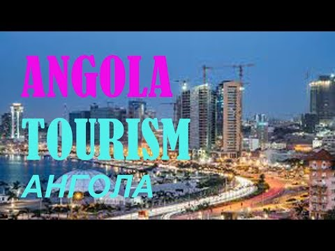 angola tourism||where is angola located||angola today||info