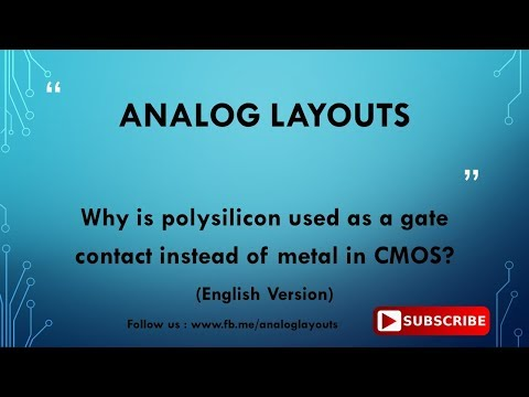 Why is polysilicon used as a gate contact instead of metal in CMOS ? - English  Version