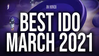 Best IDO in March 2021 in Hindi