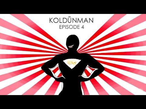 KoldūnMan Episode: 4