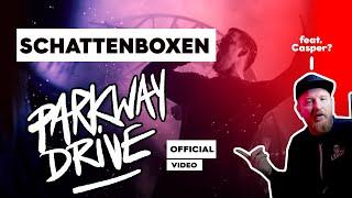 Parkway Drive feat. Casper -  Schattenboxen Reaction