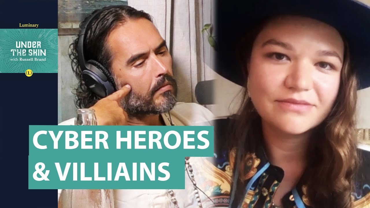 Heroes & Villains Of The Cyber World | Russell Brand & Brittany Kaiser