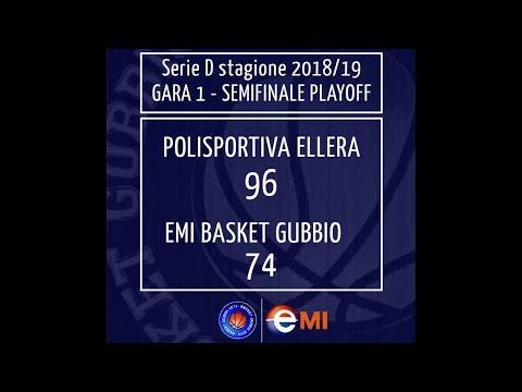 Ellera-Gubbio 96-74  Basket Serie D Semifinale Playoff   4 Mag 2019
