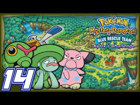 LanturnJoe's Pokémon Mystery Dungeon Blue Rescue Team The Kyrix's Challenge Part 14
