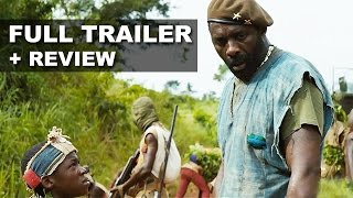 Beasts of No Nation Official Teaser Trailer + Trailer Review : Beyond The Trailer