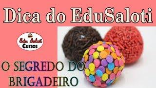 O SEGREDO DO MELHOR BRIGADEIRO DO MUNDO !!