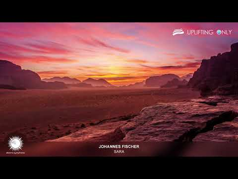 Johannes Fischer - Sara [As Played on Uplifting Only 240]
