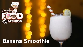 How to Make a Banana Smoothie || Banana Smoothie || Easy Banana Smoothie Recipe || Summer Drink