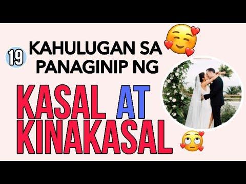 #10 KAHULUGAN SA PANAGINIP NG KASAL O KINAKASAL / DREAM AND MEANING OF WEDDING