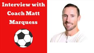Sports Mentality: Coach Matt Marquess (Part 2)