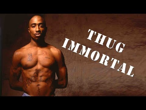 Thug Immortal: All eyez on Tupac Shakur