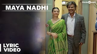 Maya Nadhi Song with Lyrics