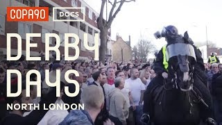 """""""I Hate Everything About Them"""" - North London Derby 
