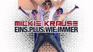 MICKIE KRAUSE neues ALBUM - EINS PLUS WIE IMMER - FICHTENDICKICHT