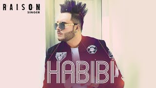 Habibi by Raison Mp3 Song Download