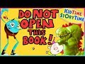 Do Not Open this Book | Kids Books Read Aloud for Children