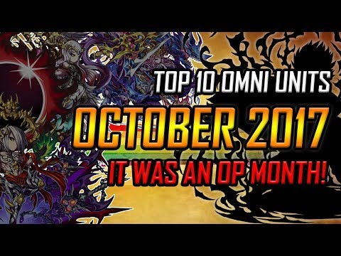 It was an OP month! Top 10 Omni Units Brave Frontier Global October 2017 edition!