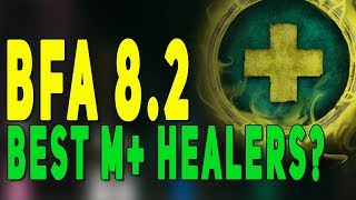 Bfa 8 2 Best M Healer Class Predictions Top 3 Ranked Essences Mythic Plus Changes Wow Youtube