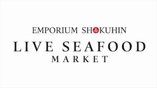 Emporium Shokuhin Live Seafood CNY Promotion