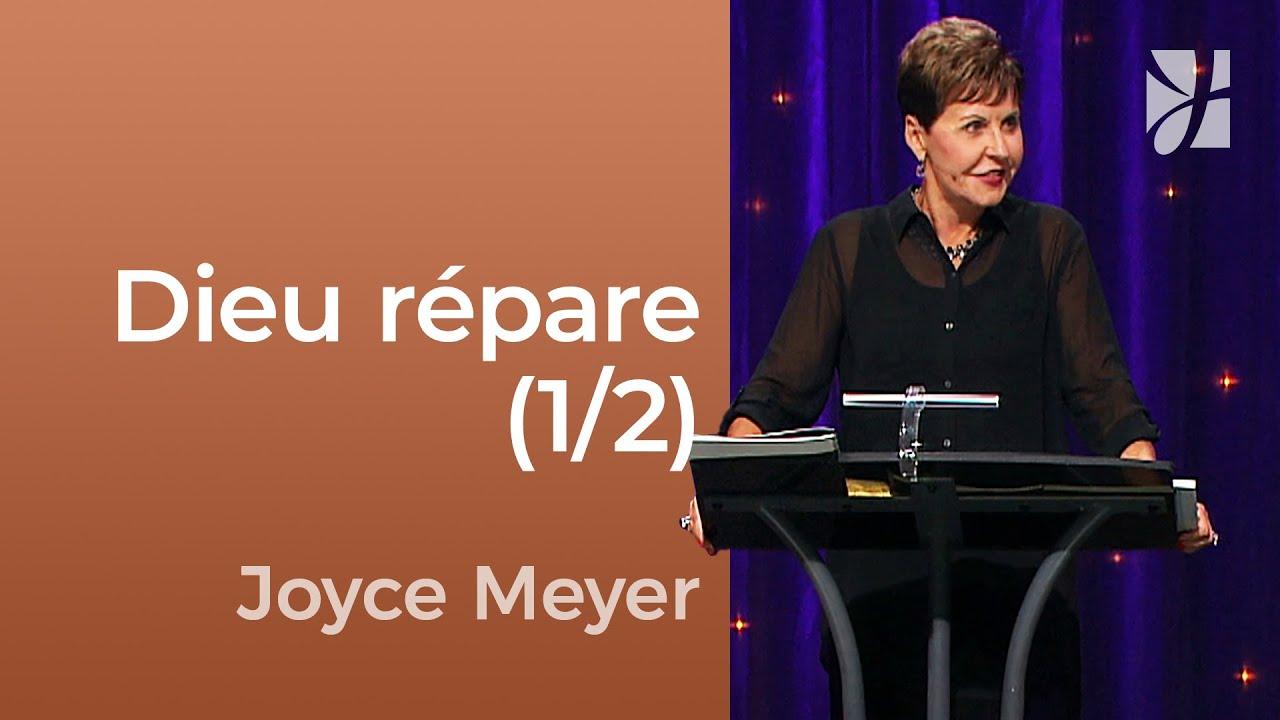 Dieu peut réparer ce qui est détruit (1/2) - Joyce Meyer - Fortifié par la foi