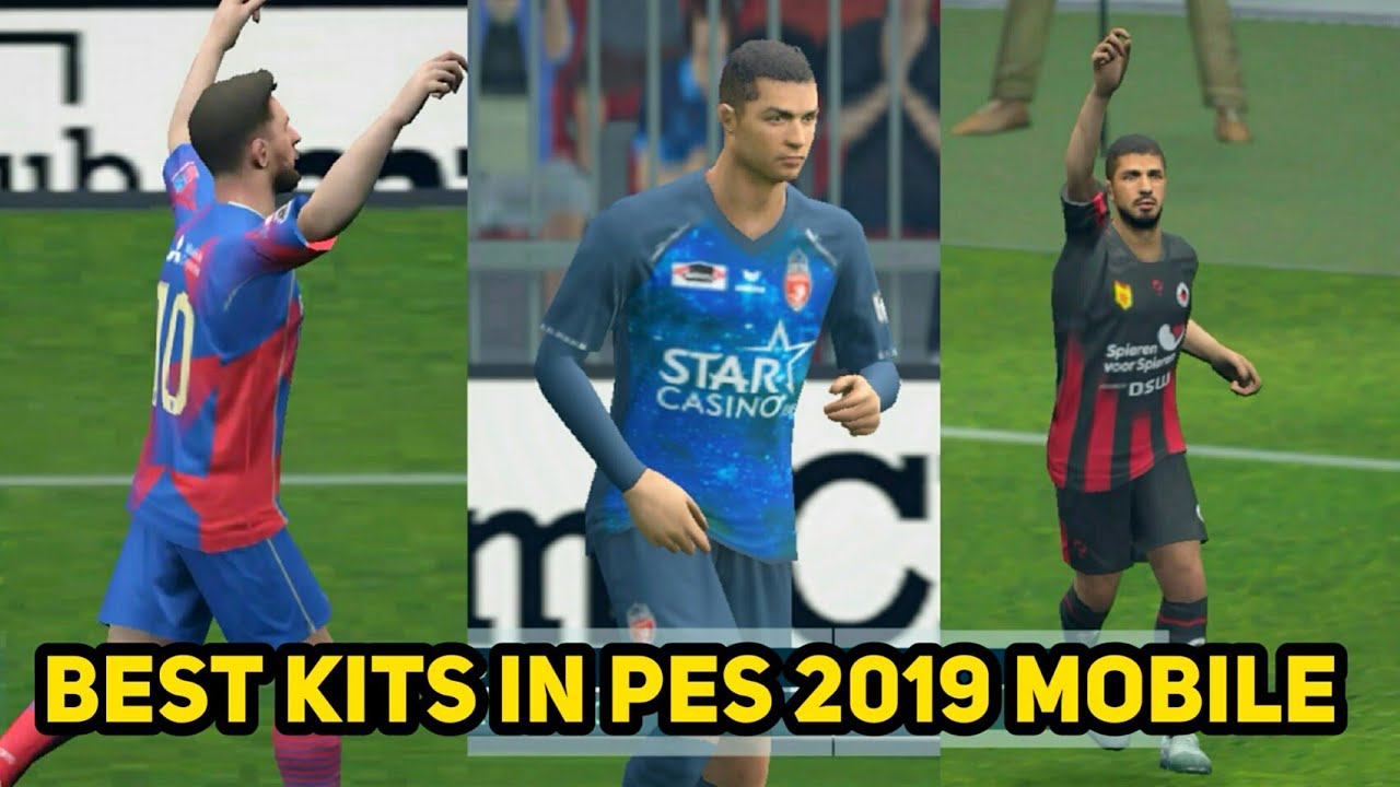 Best Kits in PES 2019 Mobile - TOP 6