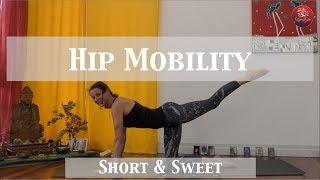 Short and Sweet - Yoga for your Hips