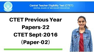 22 | CTET Previous Years Papers Series | Sept-2016 Solved - CDP(बाल विकास) | Live @ 9:00Pm