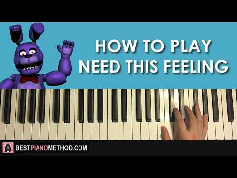 HOW TO PLAY - FNAF Song - Bonnie Need This Feeling - Ben Schuller (Piano Tutorial Lesson)