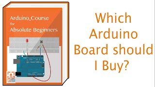 What Arduino Board Should I Buy If I am just Getting Started?(, 2014-10-06T10:00:05.000Z)