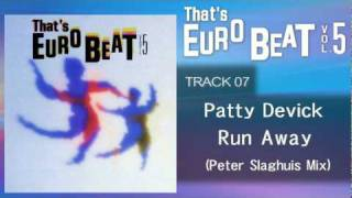 Patty Devick - Run Away (Peter Slaghuis Mix) That