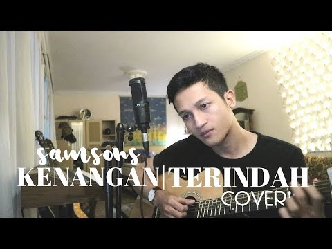 KENANGAN TERINDAH - SAMSONS  ( ALDHI RAHMAN COVER ) | FULL VERSION